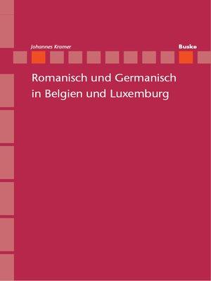 cover image of Romanisch und Germanisch in Belgien und Luxemburg