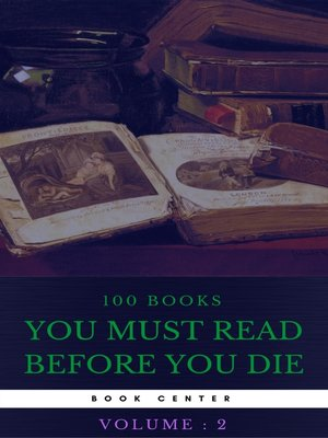 cover image of 100 Books You Must Read Before You Die [volume 2] (Book Center)