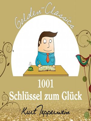 cover image of 1001 Schlüssel zum Glück--Golden Classics