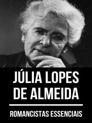 cover image of Romancistas Essenciais--Júlia Lopes de Almeida