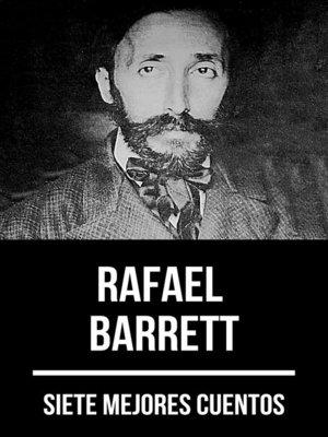 cover image of 7 mejores cuentos de Rafael Barrett