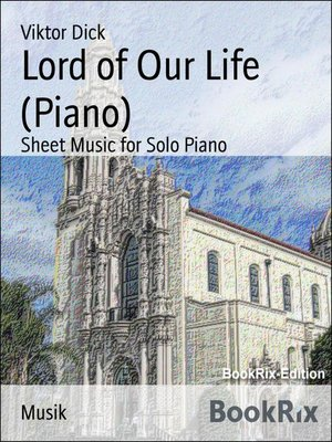 cover image of Lord of Our Life (Piano)