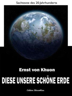 cover image of Diese unsere schöne Erde
