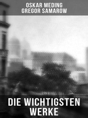 cover image of Die wichtigsten Werke von Oskar Meding