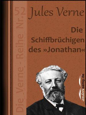 """cover image of Die Schiffbrüchigen des """"Jonathan"""""""
