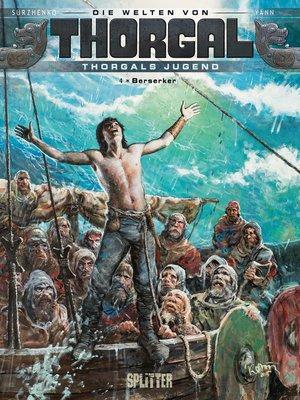 cover image of Die Welten von Thorgal--Thorgals Jugend. Band 4