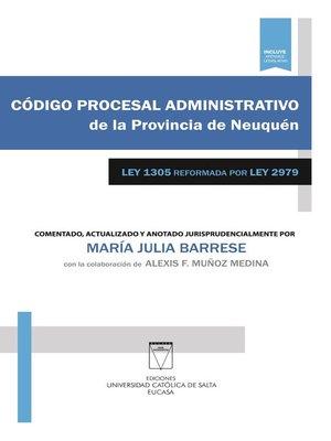 cover image of Código procesal administrativo de la provincia de Neuquén