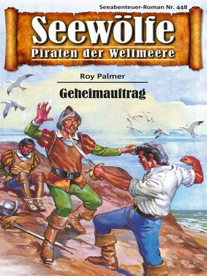 cover image of Seewölfe--Piraten der Weltmeere 448