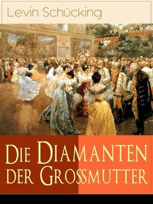 cover image of Die Diamanten der Großmutter