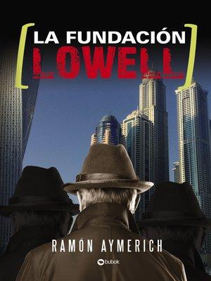 cover image of La fundación Lowell