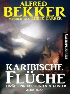 cover image of Anno 1699--Karibische Flüche