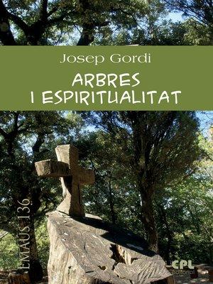 cover image of Arbres i espiritualitat