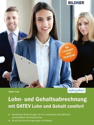 cover image of Lohn- und Gehaltsabrechnung mit DATEV Lohn und Gehalt comfort