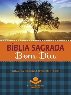 cover image of Bíblia Sagrada Bom Dia