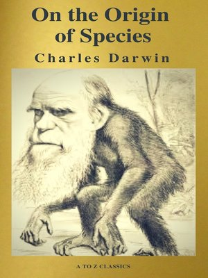 cover image of The Origin of Species ( a to Z Classics )