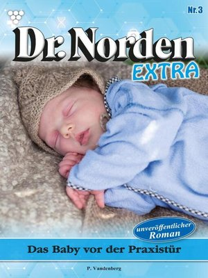 cover image of Dr. Norden Extra 3 – Arztroman