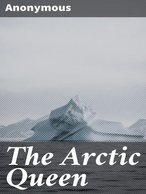 cover image of The Arctic Queen