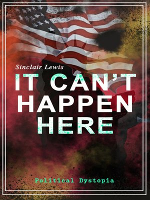 cover image of IT CAN'T HAPPEN HERE (Political Dystopia)