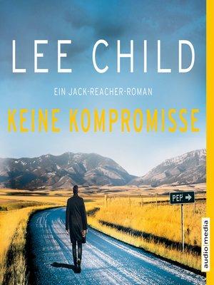 cover image of Keine Kompromisse