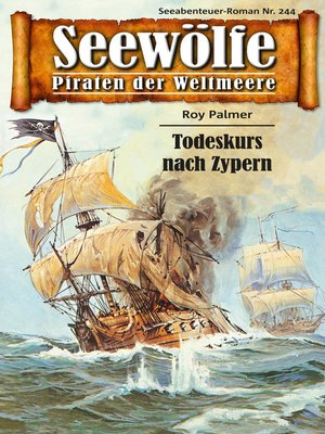 cover image of Seewölfe--Piraten der Weltmeere 244