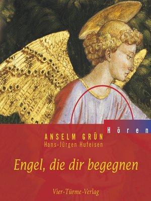 cover image of Engel, die dir begegnen