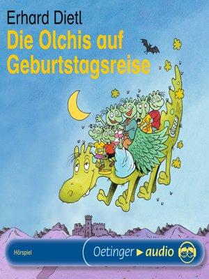 cover image of Die Olchis auf Geburtstagsreise