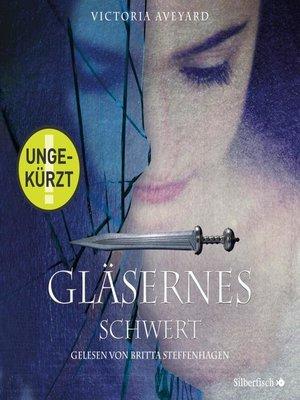 cover image of Gläsernes Schwert