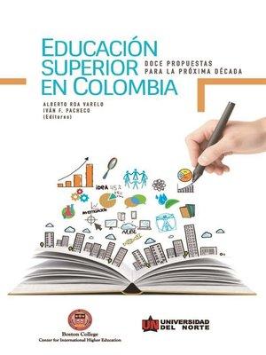 cover image of Educación superior en Colombia