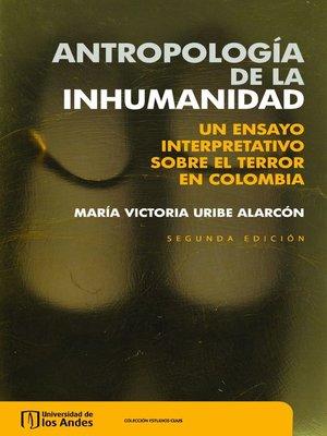 cover image of Antropología de la inhumanidad