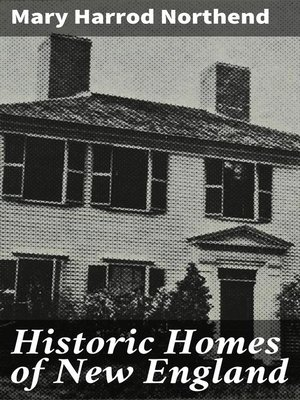 cover image of Historic Homes of New England