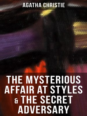 cover image of THE MYSTERIOUS AFFAIR AT STYLES & THE SECRET ADVERSARY