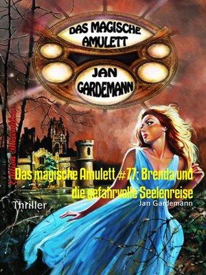 cover image of Das magische Amulett #77