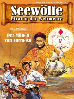 cover image of Seewölfe--Piraten der Weltmeere 120