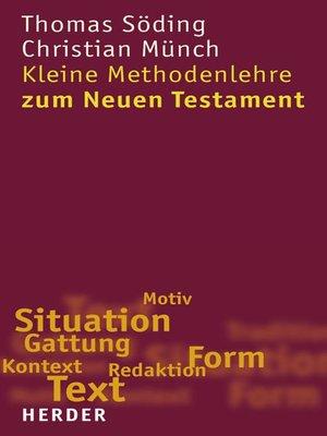 cover image of Kleine Methodenlehre zum Neuen Testament