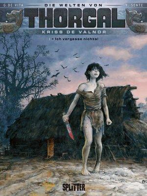 cover image of Die Welten von Thorgal--Kriss de Valnor. Band 1