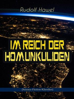cover image of Im Reich der Homunkuliden (Science-Fiction-Klassiker)
