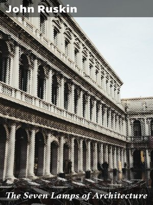 cover image of The Seven Lamps of Architecture