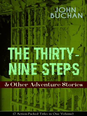 cover image of THE THIRTY-NINE STEPS & Other Adventure Stories (7 Action-Packed Titles in One Volume)