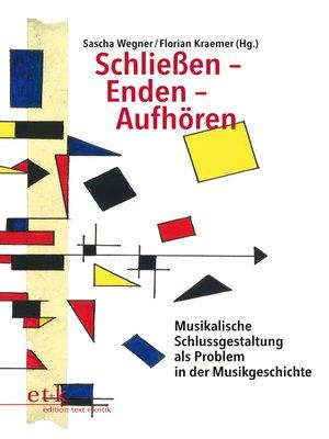 cover image of Schließen--Enden--Aufhören
