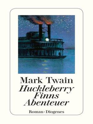 cover image of Huckleberry Finns Abenteuer