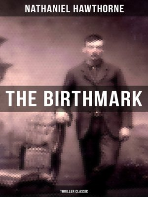 cover image of The Birthmark (Thriller Classic)