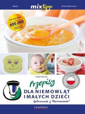 cover image of MIXtipp Przepisy dla niemowlat imalych dzieci (polskim)