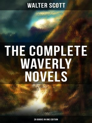 cover image of THE COMPLETE WAVERLY NOVELS (26 Books in One Edition)