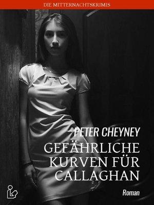 cover image of GEFÄHRLICHE KURVEN FÜR CALLAGHAN