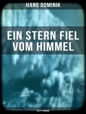 cover image of Ein Stern fiel vom Himmel (Sci-Fi-Roman)
