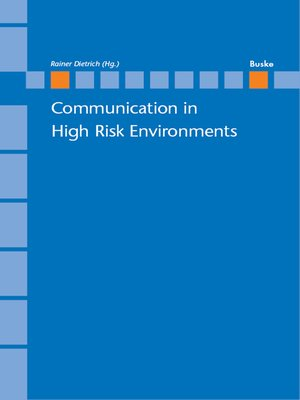 cover image of Communication in High Risk Enviroments