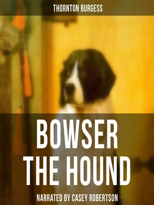cover image of Bowser the Hound