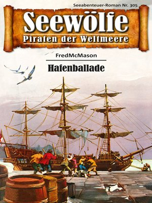cover image of Seewölfe--Piraten der Weltmeere 305