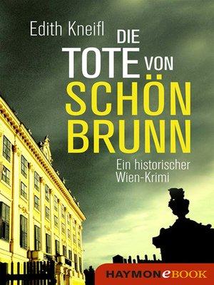 cover image of Die Tote von Schönbrunn