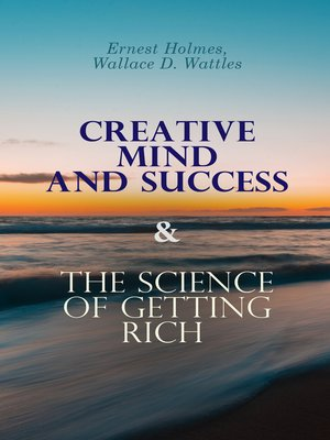 cover image of Creative Mind and Success & the Science of Getting Rich